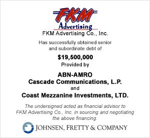 FKM Advertising, $19.5M